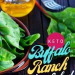 spinach and ranch dressing for buffalo ranch taco salad