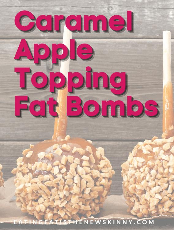 keto caramel apple fat bombs pin
