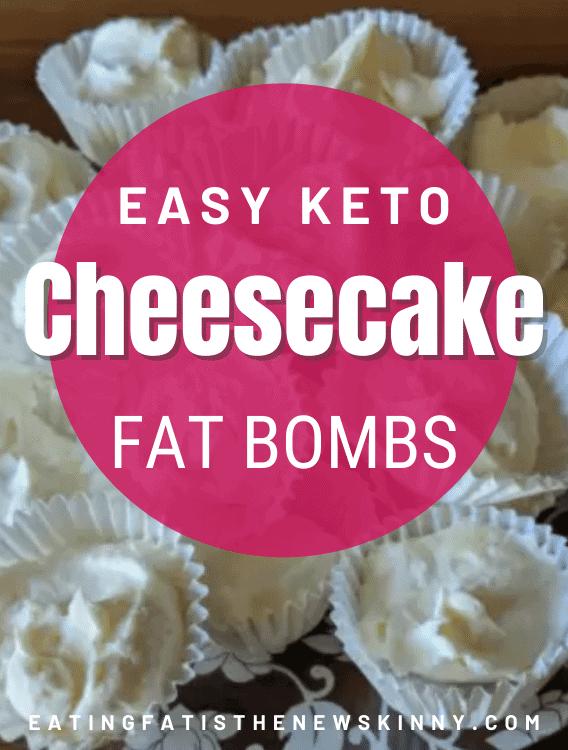 keto cheesecake fat bomb pin