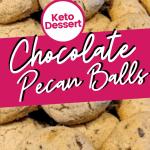 keto chocolate pecan cookie balls pin