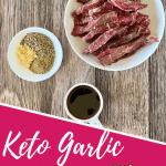 keto garlic steak strips pin