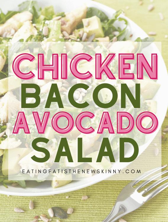 keto chicken bacon avocado salad pin