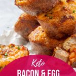 bacon and egg muffins stacked