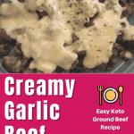 keto garlic ground beef recipe pin