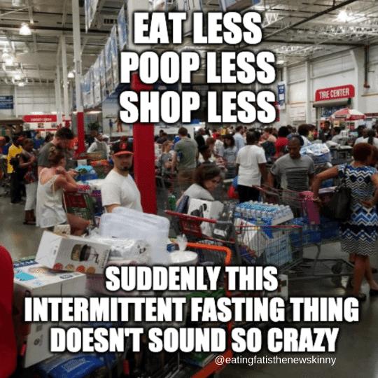 intermittent fasting meme photo taken at Costco
