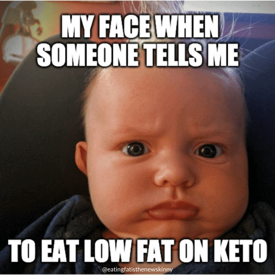 baby shocked by eating low fat on keto meme