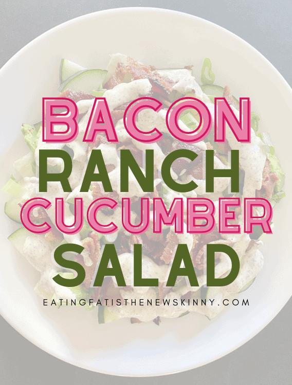 keto bacon ranch cucumber salad pin