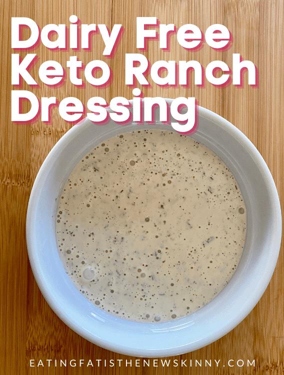 dairy free keto ranch dressing pin